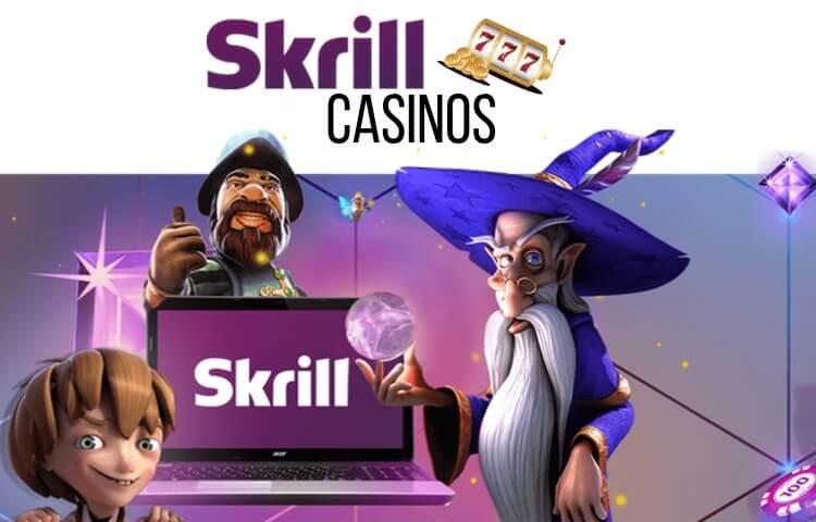 casinos con skrill en españa
