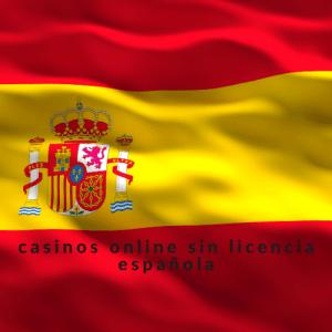 casinos online sin licencia española
